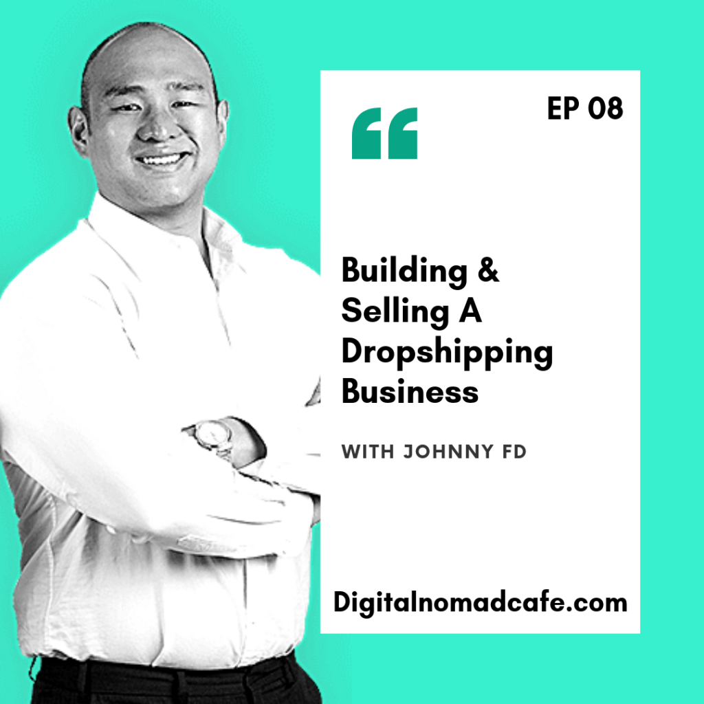 digitalnomadpodcast-johnnyfd-ep08