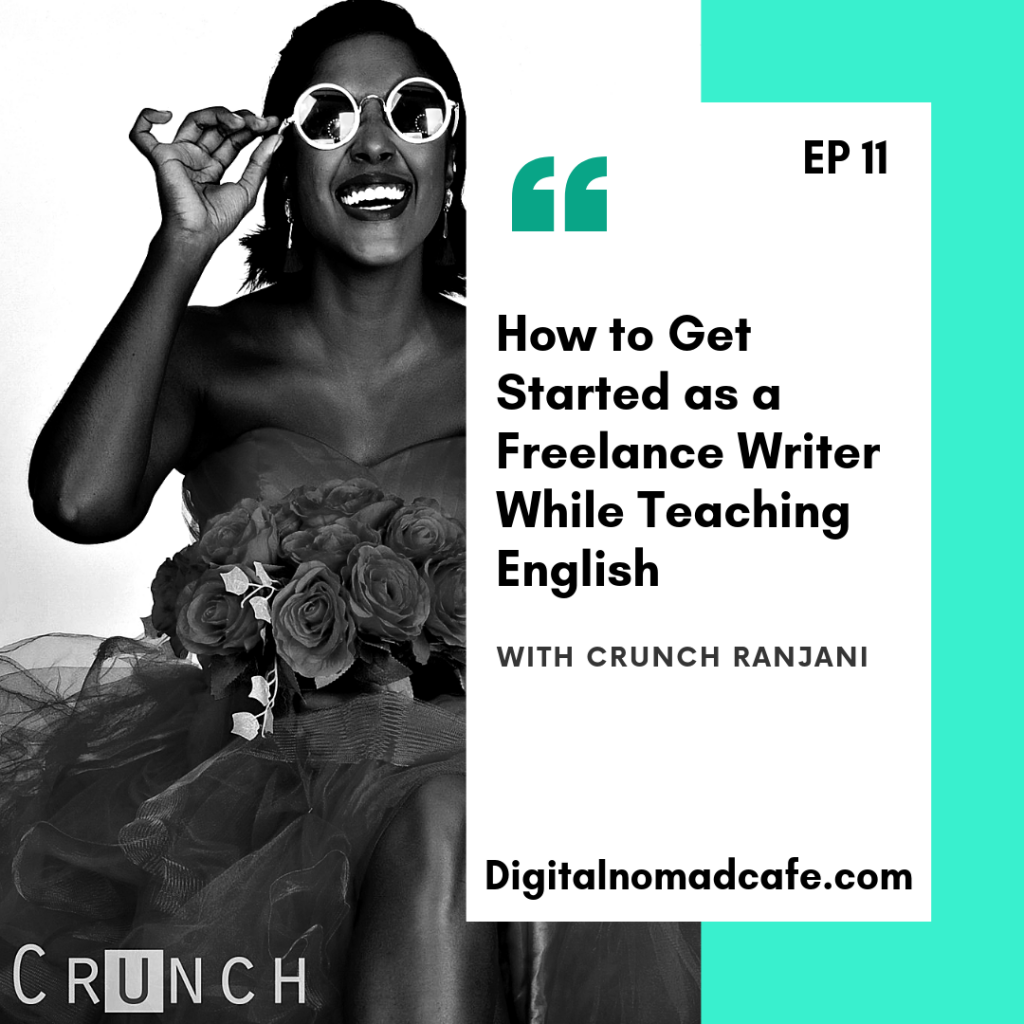 Digital Nomad Cafe Podcast - Crunch Ranjani ep11