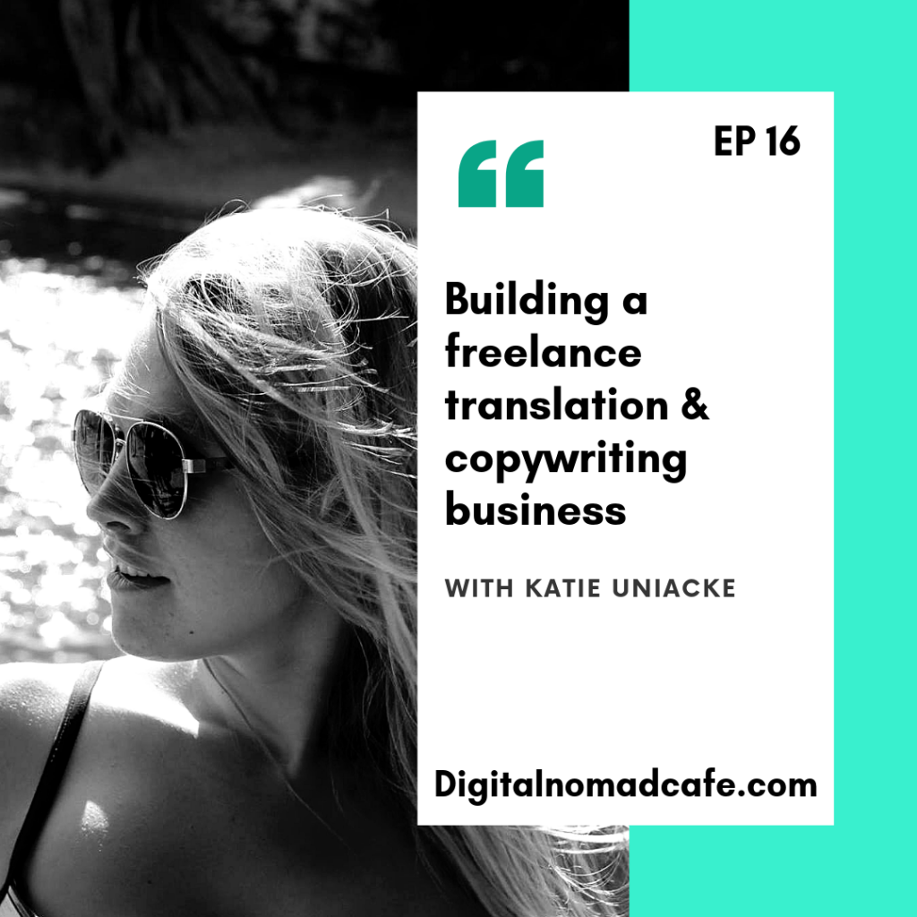 digitalnomadpodcast-ep16-katieuniacke.png