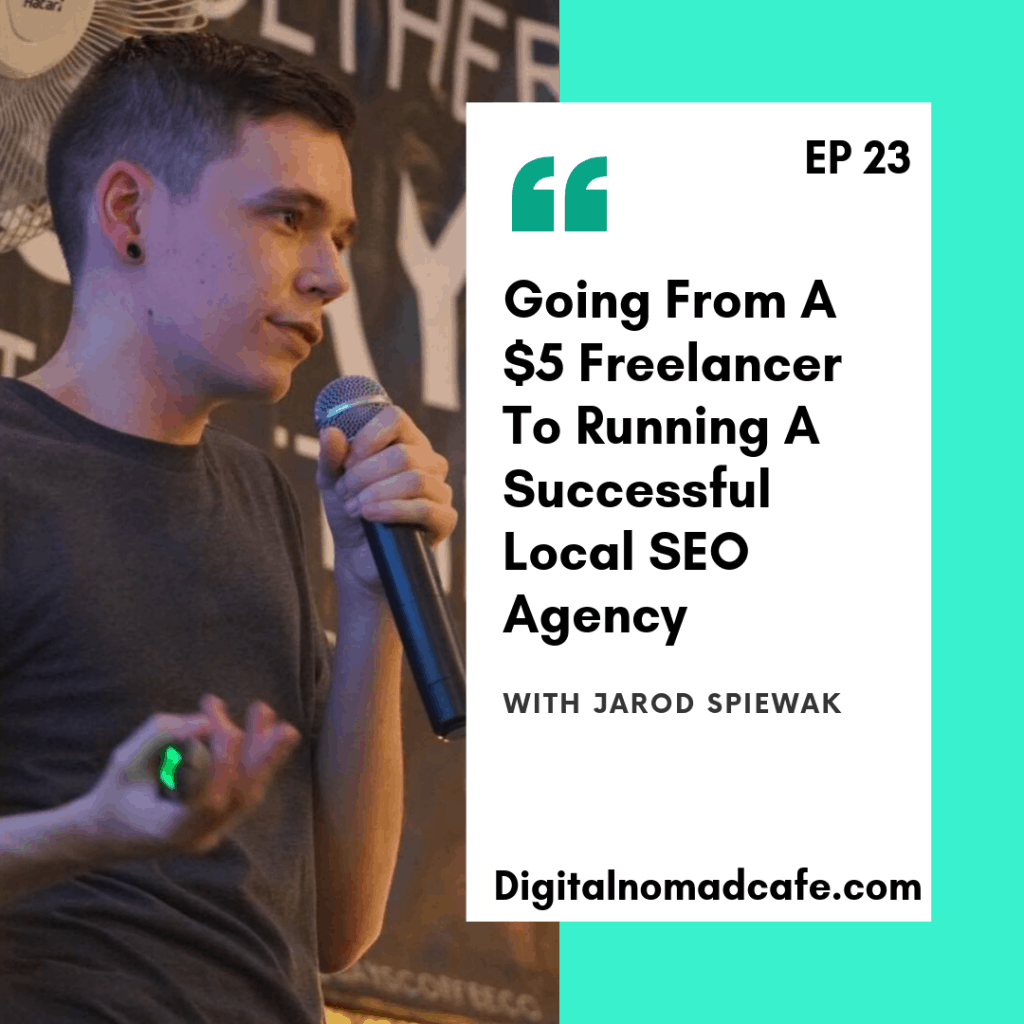 Digital Nomad Cafe Podcast jarod spiewak seo