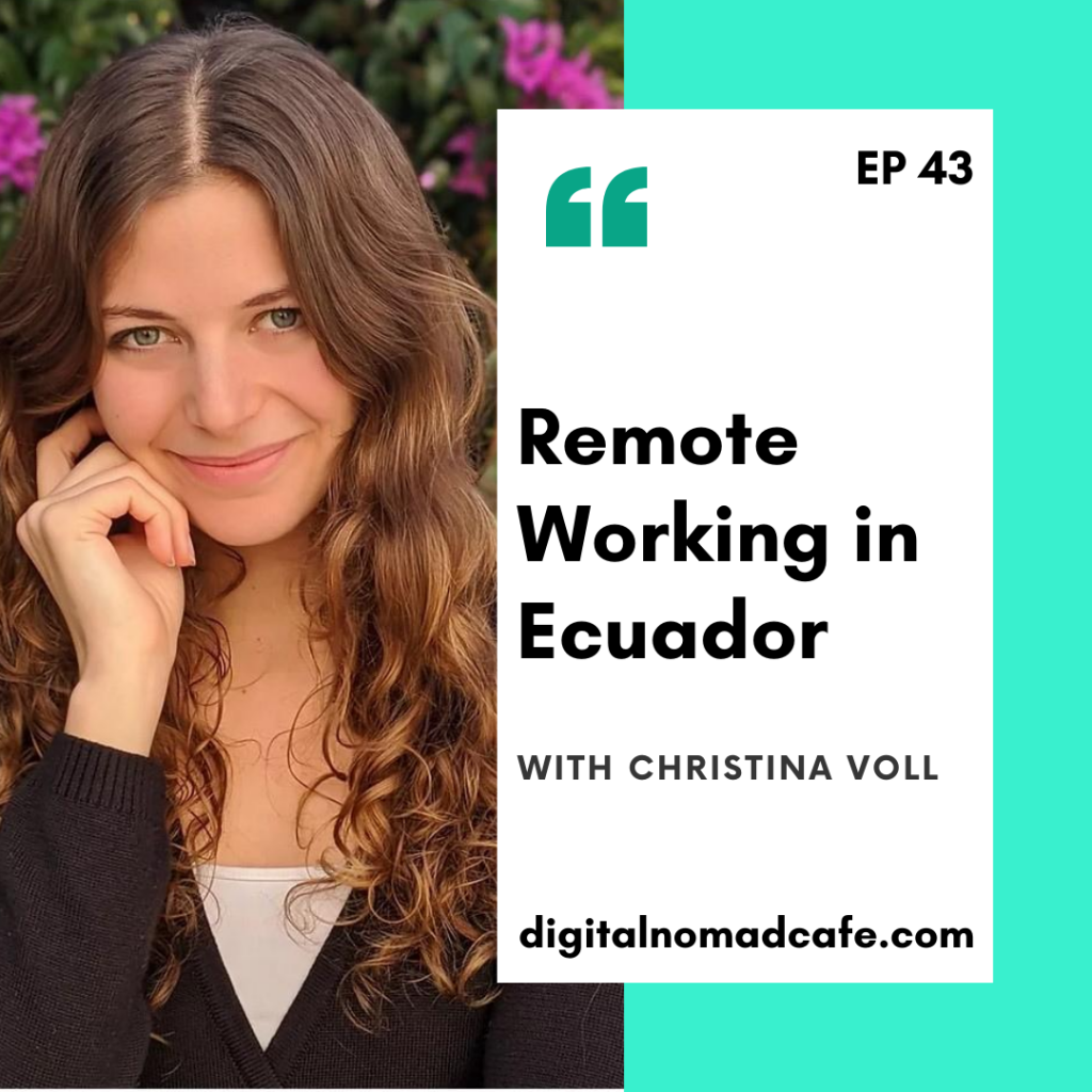 Digital Nomad Cafe Podcast with Christina Voll