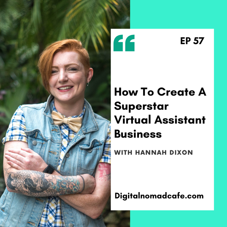 EP57-How To Create A Superstar Virtual Assistant Business with Hannah Dixon